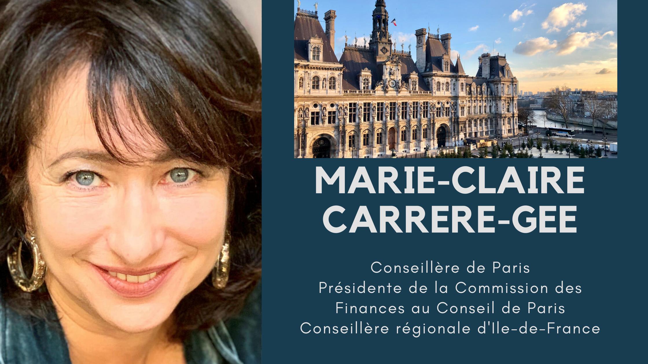 Blog de Marie-Claire Carrère-Gée - Conseillère de Paris, élue du 14e arrondissement - Présidente de la Commission des Finances au Conseil de Paris -Conseillère régionale d'Ile-de-France